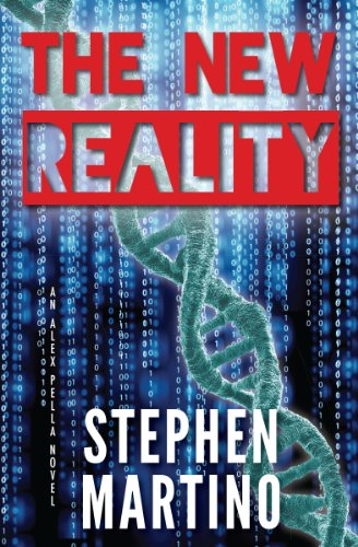 The New Reality (Alex Pella Book 1) by Stephen Martino
