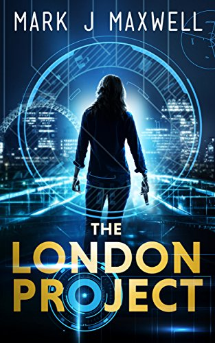 The London Project by Mark J Maxwell