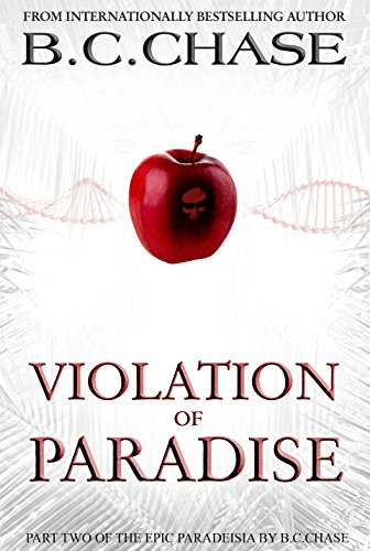 Paradeisia: Violation of Paradise by B.C.CHASE