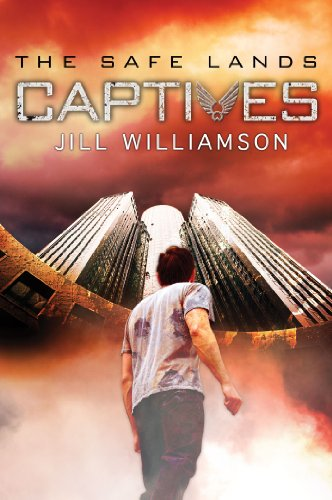 Captives (The Safe Lands Book 1) by Jill Williamson