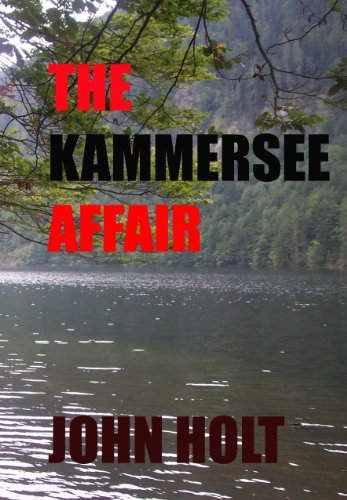 The Kammersee Affair by John Holt