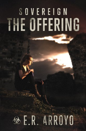The Offering (Sovereign Series Book 2) by E.R. Arroyo