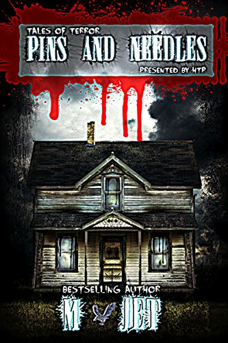 Pins and Needles: Tales of Terror by M Jet