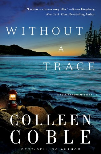 Without a Trace: The Rock Harbor Series by Colleen Coble