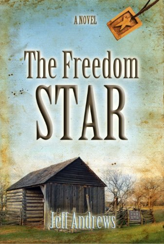 The Freedom Star by Jeff Andrews