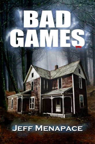 Bad Games - A Dark Psychological Thriller (Bad Games Series Book 1) by Jeff Menapace
