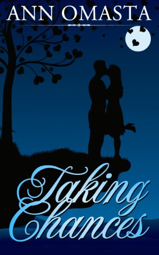 Taking Chances (The Chances and Choices Duology Book 1) by Ann Omasta
