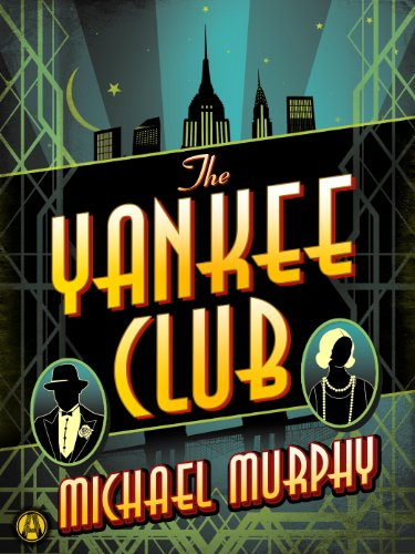 The Yankee Club (Jake & Laura Mystery Book 1) by Michael Murphy