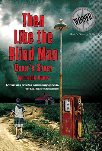 Then Like The Blind Man: Orbie's Story by Freddie Owens