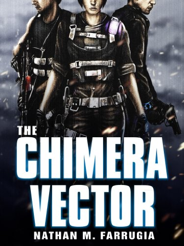 The Chimera Vector: The Fifth Column 1 by Nathan M Farrugia