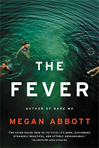 The Fever: A Novel by Megan Abbott