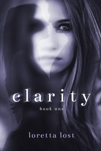 Clarity by Loretta Lost