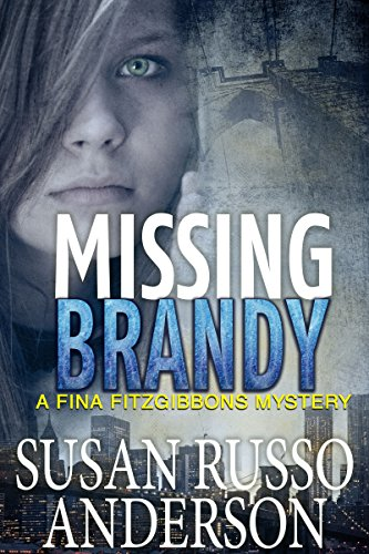 Missing Brandy (A Fina Fitzgibbons Brooklyn Mystery Book 2) by Susan Russo Anderson