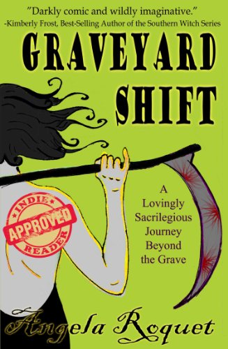 Graveyard Shift (Lana Harvey, Reapers Inc. Book 1) by Angela Roquet