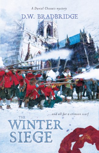 The Winter Siege (Daniel Cheswis Book 1) by D. W. Bradbridge