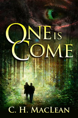 One is Come (Five in Circle Book 1) by C. H. MacLean