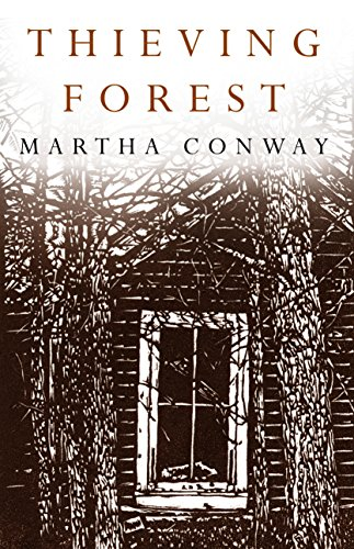 Thieving Forest by Martha Conway