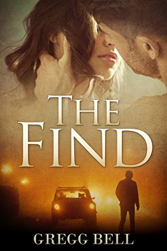 The Find by Gregg Bell