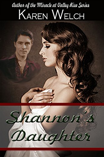Shannon's Daughter by Karen Welch