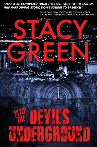 Into the Devil's Underground by Stacy Green
