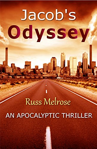 Jacob's Odyssey (The Berne Project Book 1) by Russ Melrose