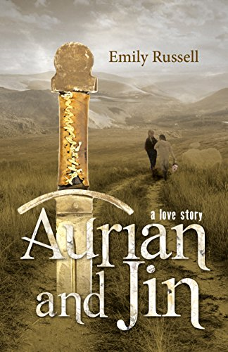 Aurian and Jin: A Love Story (The Sundering Trilogy Book 1) by Emily Russell