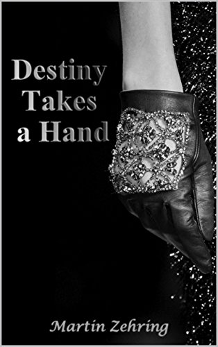 Destiny Takes a Hand by Ace Publishing
