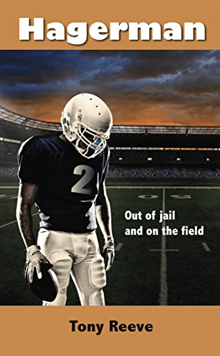 HAGERMAN: OUT OF JAIL AND ON THE FIELD by TONY REEVE
