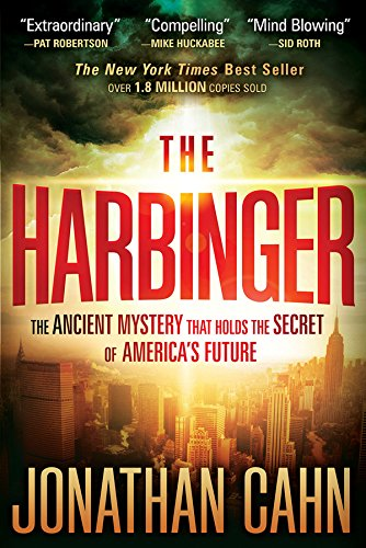 The Harbinger: The Ancient Mystery that Holds the Secret of America's Future by Jonathan Cahn