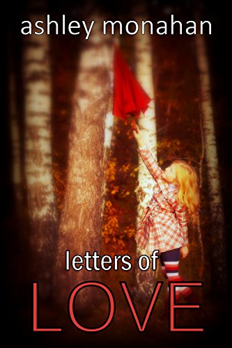 Letters of Love by Ashley Monahan