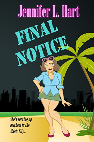Final Notice: A Damaged Goods Mystery by Jennifer L. Hart