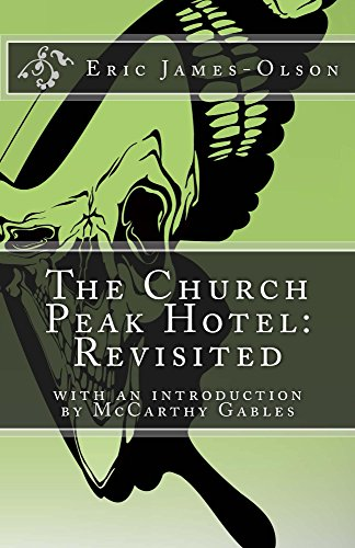 The Church Peak Hotel: Revisited (From the tChip of EJO Book 4) by Eric James-Olson