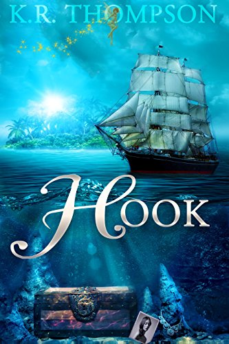 HOOK: The Untold Stories of Neverland by K.R. Thompson