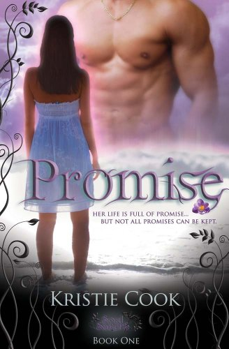 Promise (Soul Savers Book 1) by Kristie Cook