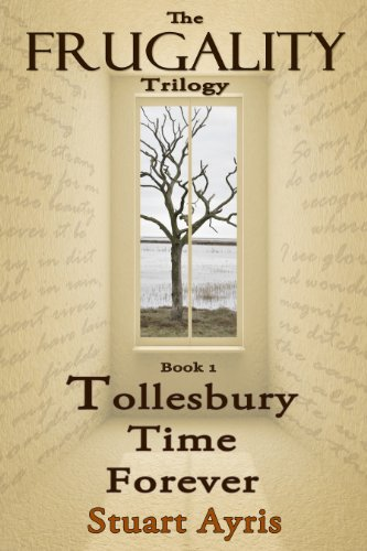 Tollesbury Time Forever (FRUGALITY Book 1) by Stuart Ayris