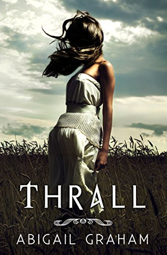 Thrall (A Vampire Romance) by Abigail Graham