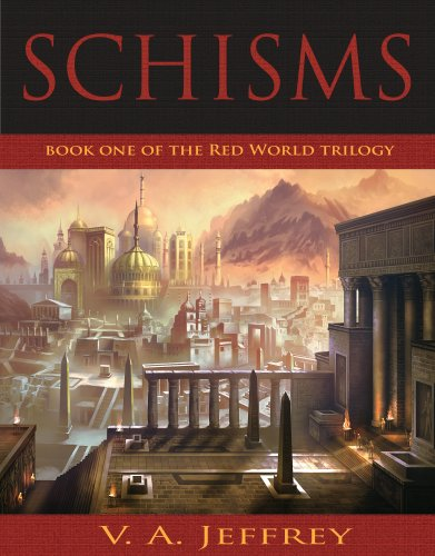 Schisms (Red World Trilogy Book 1) by V. A. Jeffrey