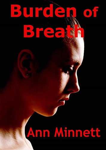 Burden of Breath by Ann Minnett