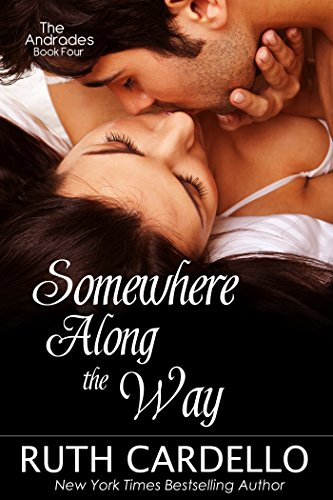 Somewhere Along the Way (The Andrades, Book 4) by Ruth Cardello