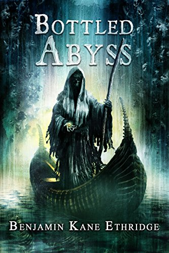 Bottled Abyss by Benjamin Kane Ethridge