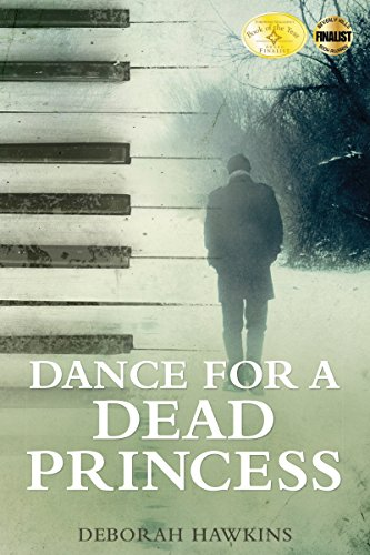 Dance For A Dead Princess by Deborah Hawkins