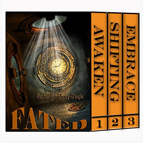 Fated Saga Books 1-3 (Awaken, Shifting, Embrace) by Rachel Humphrey-D'aigle