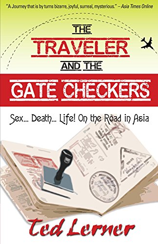 The Traveler and the Gate Checkers (Hey, Joe Adventure Travel Series Book 2) by Ted Lerner