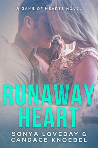 Runaway Heart: A Game of Hearts Novel by Sonya Loveday