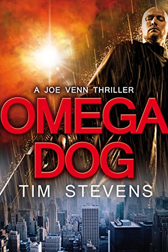 Omega Dog (Joe Venn Crime Action Thriller Series Book 1) by Tim Stevens