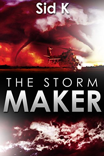 The Storm Maker by Sid K