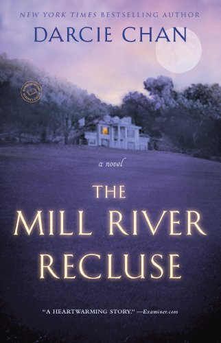 The Mill River Recluse: A Novel by Darcie Chan