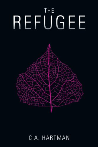 The Refugee (The Korvali Chronicles Book 1) by C. A. Hartman