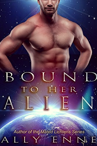 Bound to her Alien (Mated Lichtens Book 3) by Ally Enne
