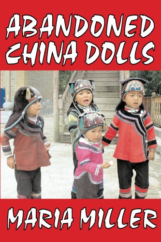 Abandoned China Dolls by Maria Miller